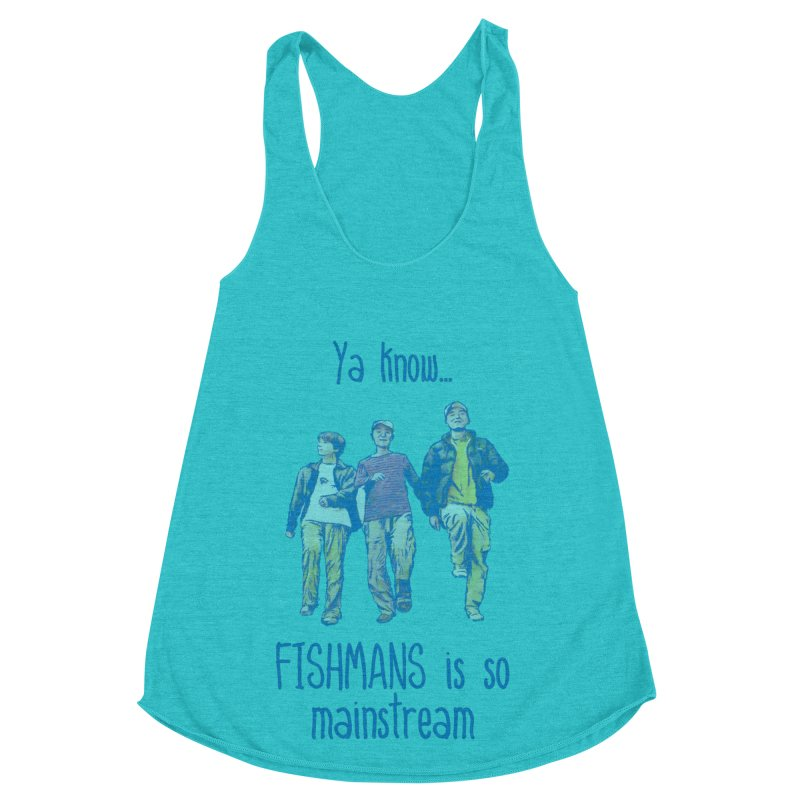 The Mainstreamers Fishmans Women's Racerback Triblend Tank by JQBX Store - Listen Together
