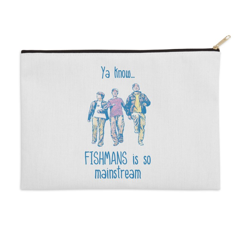 The Mainstreamers Fishmans Accessories Zip Pouch by JQBX Store - Listen Together