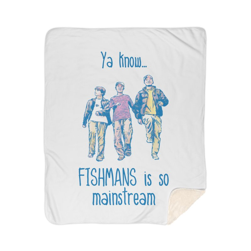 The Mainstreamers Fishmans Home Sherpa Blanket Blanket by JQBX Store - Listen Together