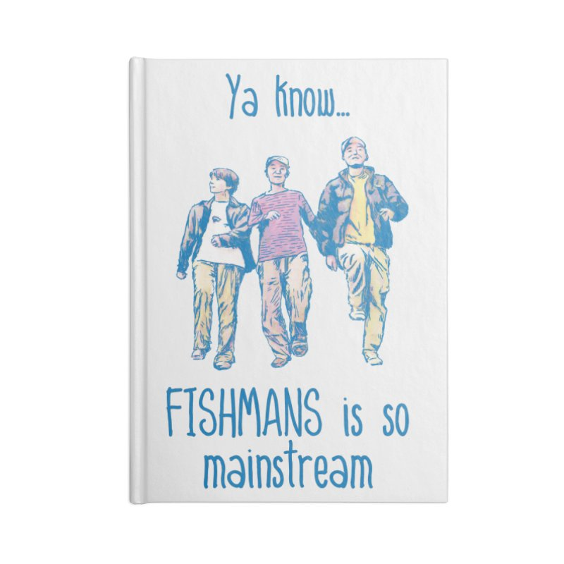 The Mainstreamers Fishmans Accessories Blank Journal Notebook by JQBX Store - Listen Together