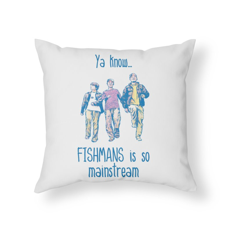 The Mainstreamers Fishmans Home Throw Pillow by JQBX Store - Listen Together