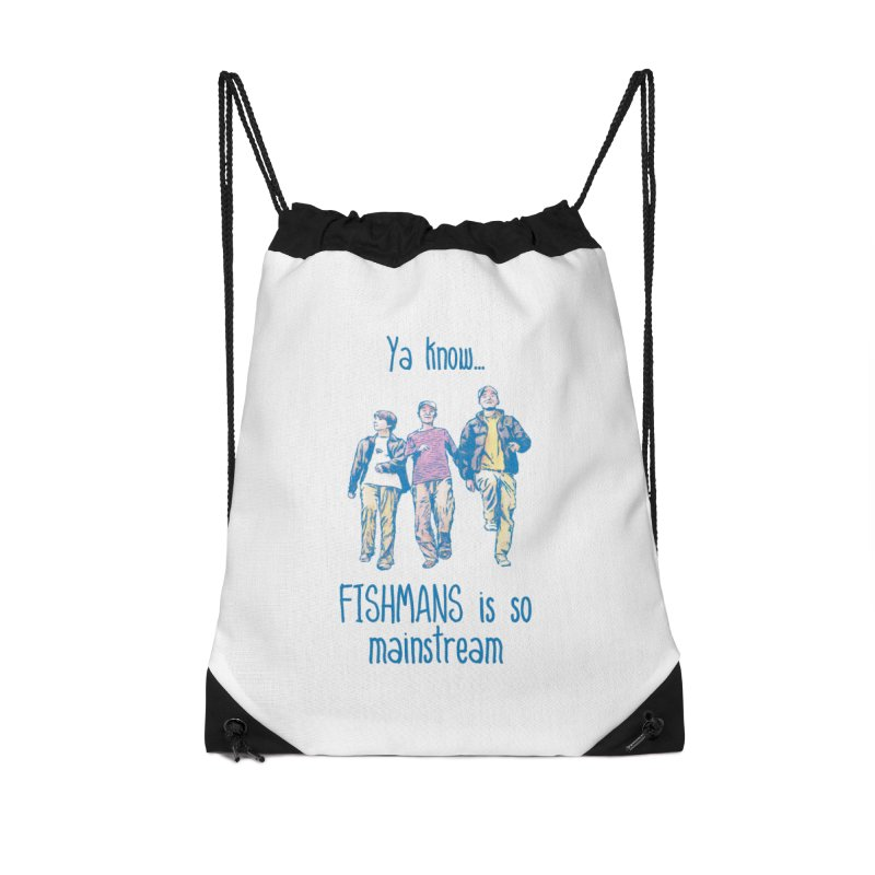 The Mainstreamers Fishmans Accessories Drawstring Bag Bag by JQBX Store - Listen Together