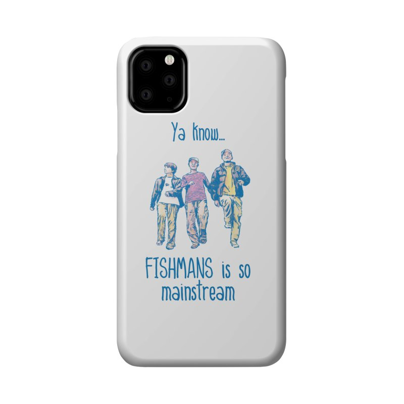 The Mainstreamers Fishmans Accessories Phone Case by JQBX Store - Listen Together