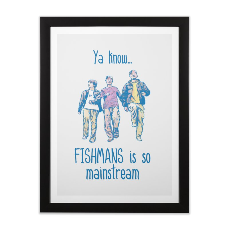 The Mainstreamers Fishmans Home Framed Fine Art Print by JQBX Store - Listen Together