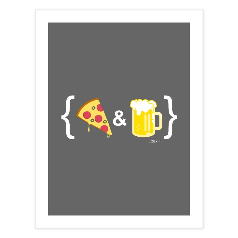 Pizza & Beer JQBX Home Fine Art Print by JQBX Store - Listen Together