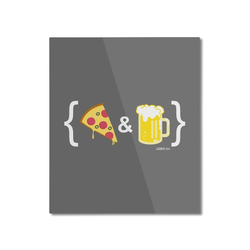 Pizza & Beer JQBX Home Mounted Aluminum Print by JQBX Store - Listen Together