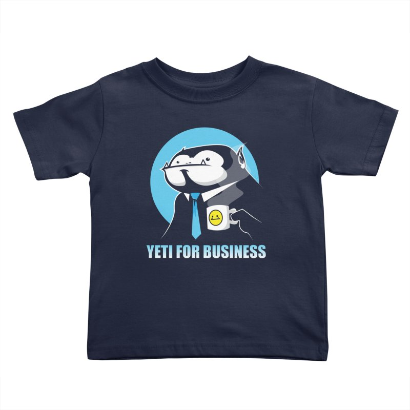 Yeti for Business Kids Toddler T-Shirt by jrieman's Artist Shop