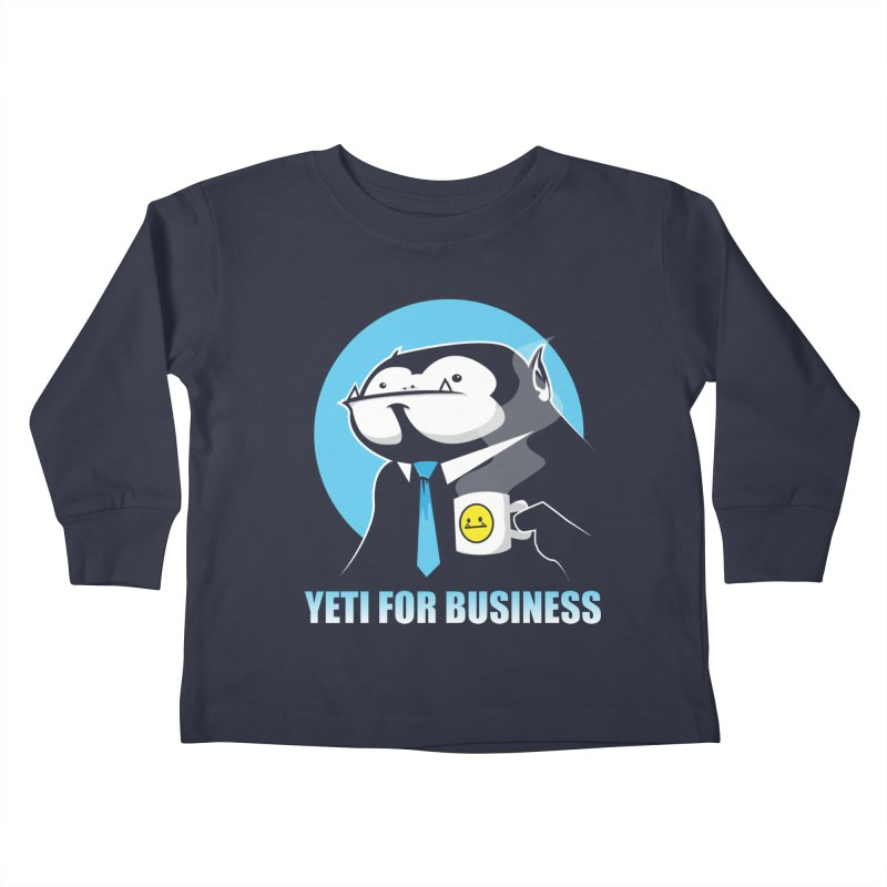 Yeti for Business Kids Toddler Longsleeve T-Shirt by jrieman's Artist Shop