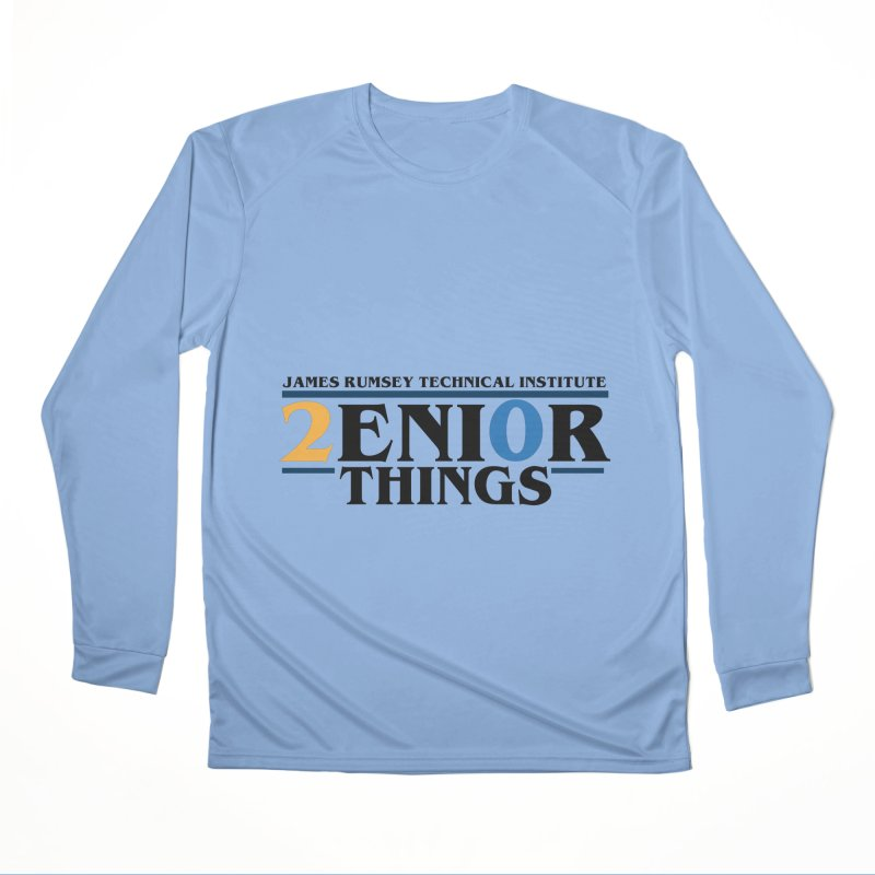 Senior Things Men's Performance Longsleeve T-Shirt by James Rumsey Technical Institute