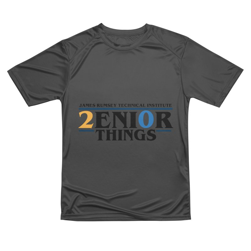 Senior Things Men's Performance T-Shirt by James Rumsey Technical Institute