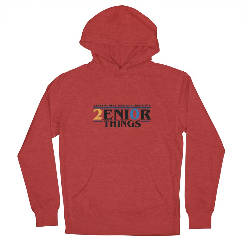 Senior Things Women's Pullover Hoody by James Rumsey Technical Institute