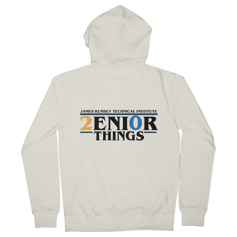 Senior Things Women's French Terry Zip-Up Hoody by James Rumsey Technical Institute