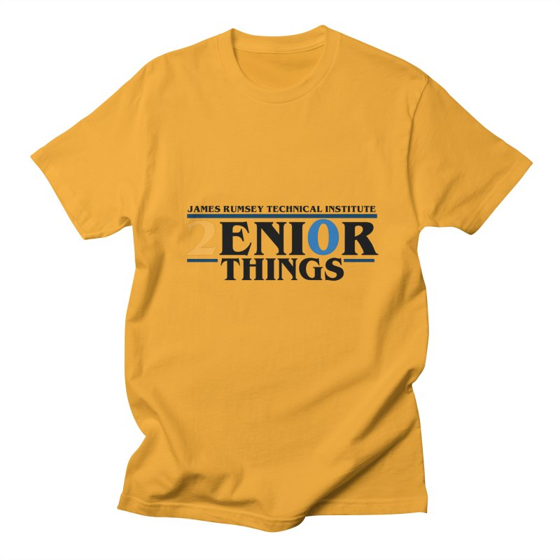 Senior Things Women's Regular Unisex T-Shirt by James Rumsey Technical Institute