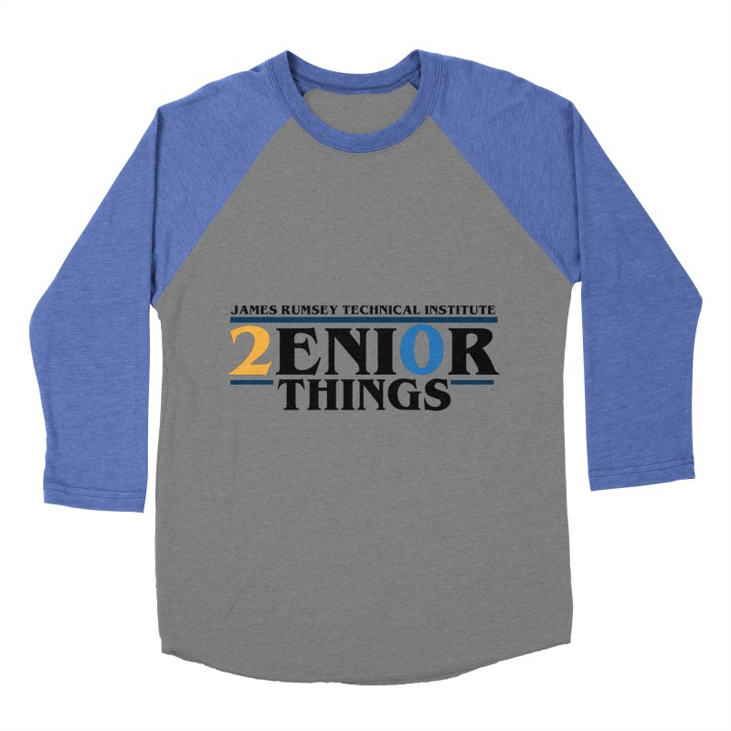 Senior Things Women's Baseball Triblend Longsleeve T-Shirt by James Rumsey Technical Institute
