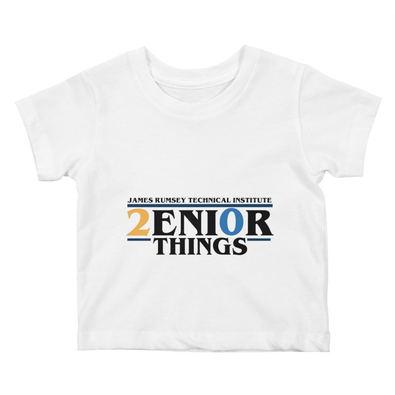 Senior Things Kids Baby T-Shirt by James Rumsey Technical Institute