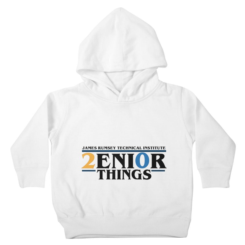 Senior Things Kids Toddler Pullover Hoody by James Rumsey Technical Institute
