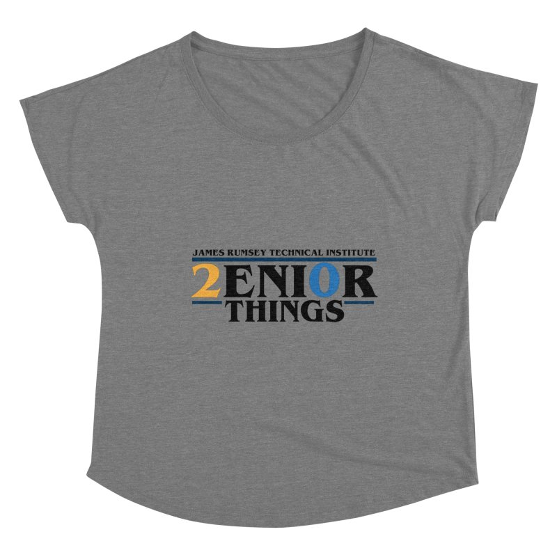 Senior Things Women's Scoop Neck by James Rumsey Technical Institute
