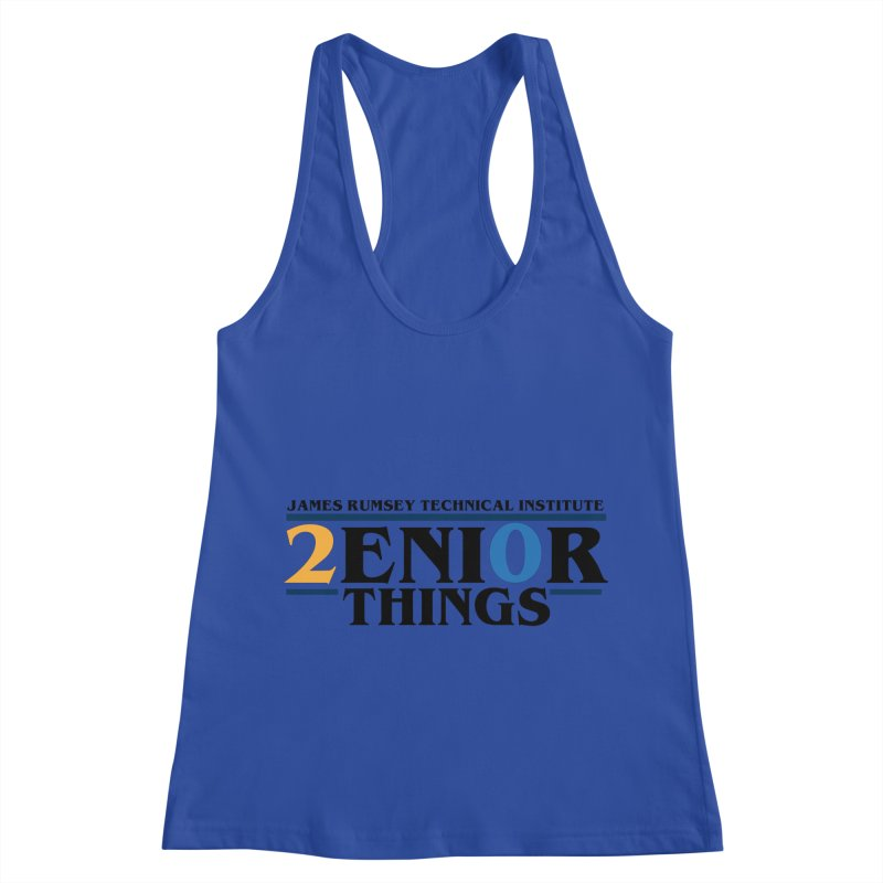 Senior Things Women's Racerback Tank by James Rumsey Technical Institute