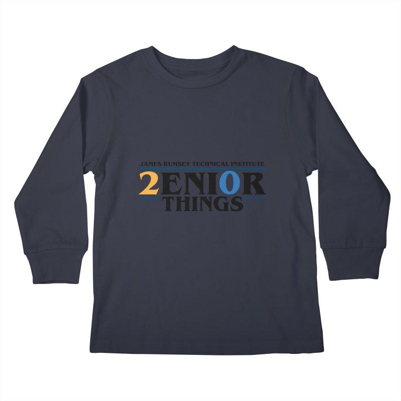 Senior Things Kids Longsleeve T-Shirt by James Rumsey Technical Institute
