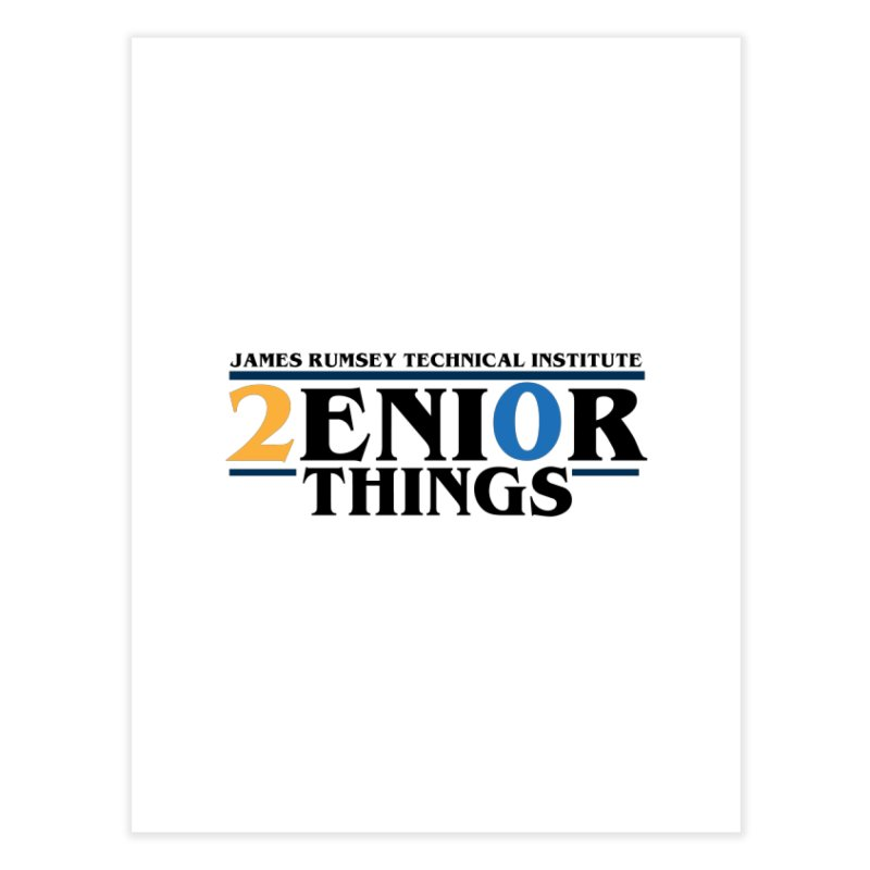 Senior Things Home Fine Art Print by James Rumsey Technical Institute