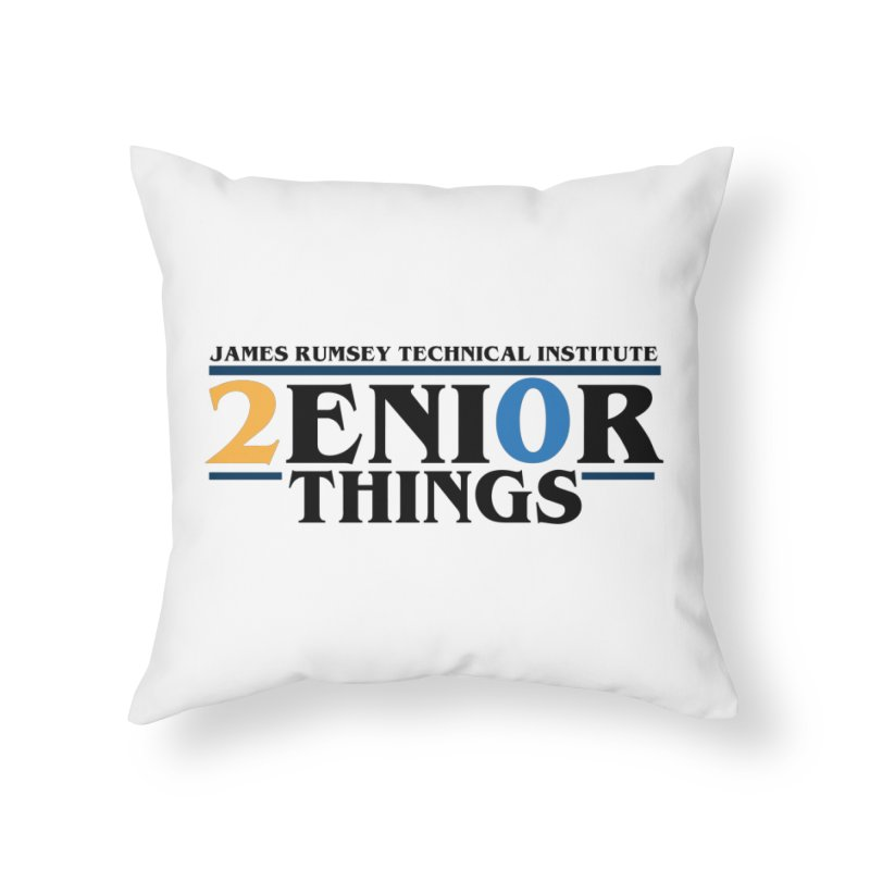 Senior Things Home Throw Pillow by James Rumsey Technical Institute