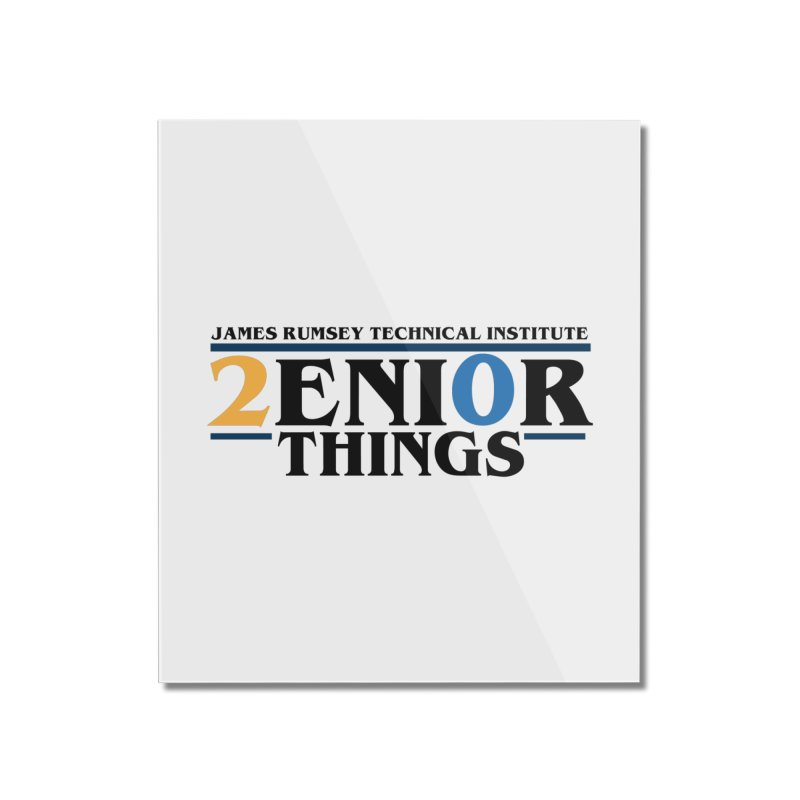 Senior Things Home Mounted Acrylic Print by James Rumsey Technical Institute