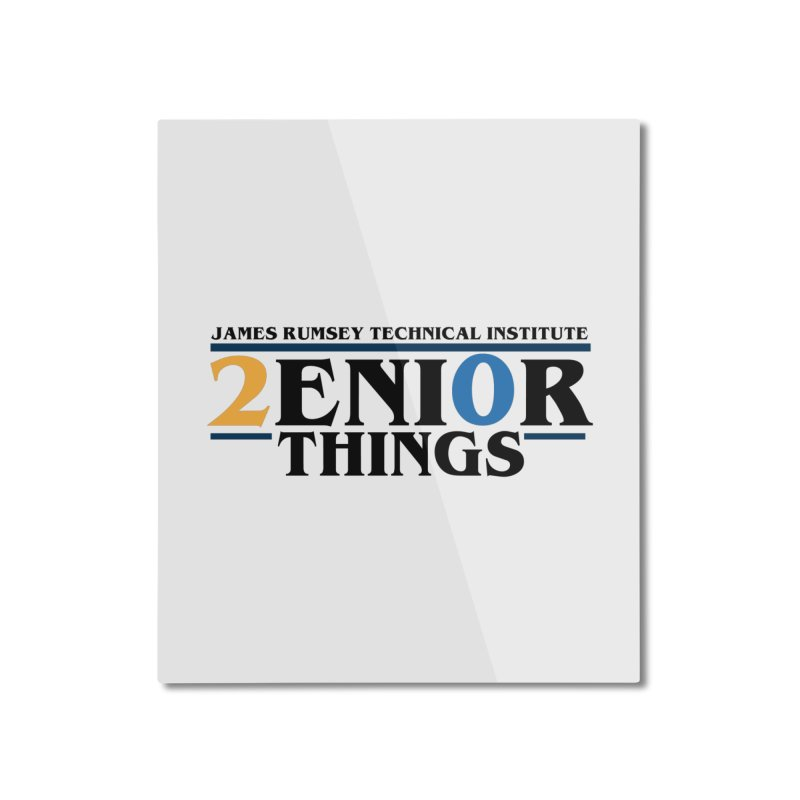 Senior Things Home Mounted Aluminum Print by James Rumsey Technical Institute