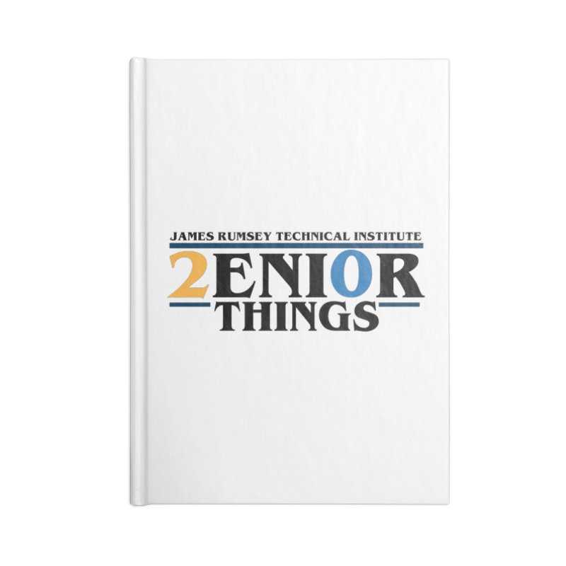 Senior Things Accessories Lined Journal Notebook by James Rumsey Technical Institute