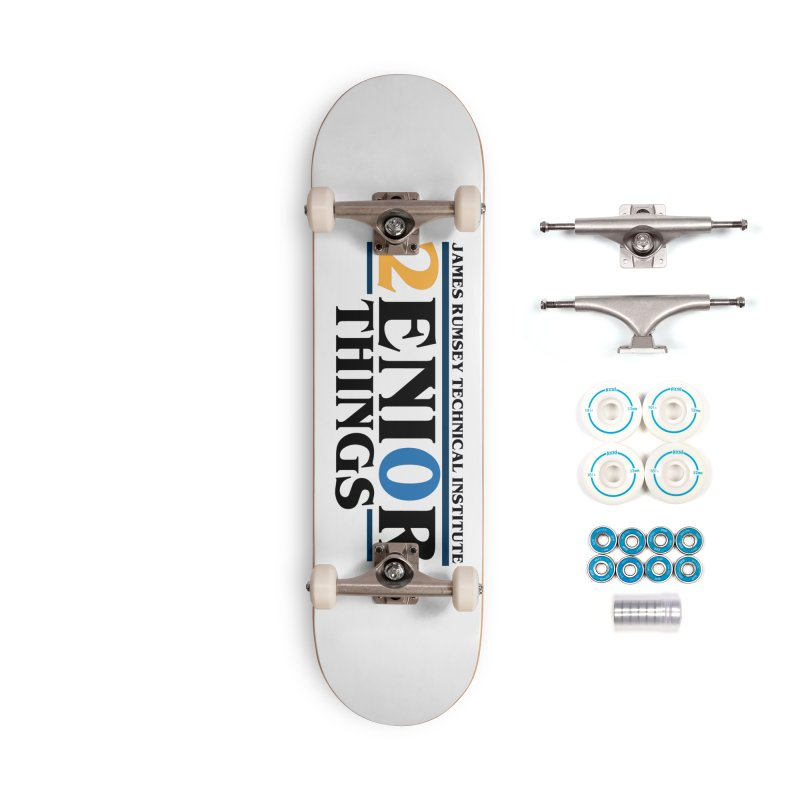 Senior Things Accessories Complete - Basic Skateboard by James Rumsey Technical Institute