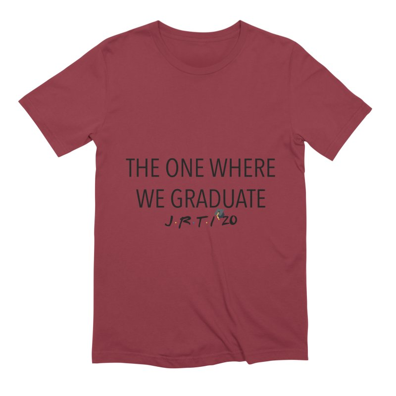 The One Where We Graduate Men's Extra Soft T-Shirt by James Rumsey Technical Institute