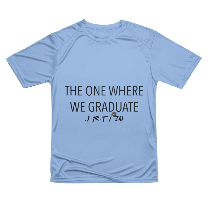The One Where We Graduate Men's T-Shirt by James Rumsey Technical Institute