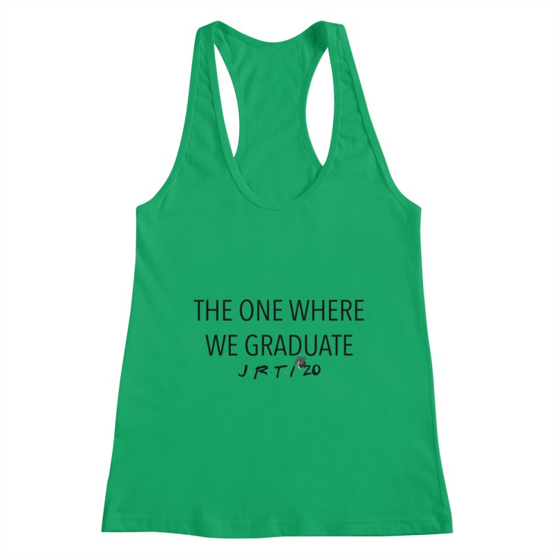 The One Where We Graduate Women's Tank by James Rumsey Technical Institute