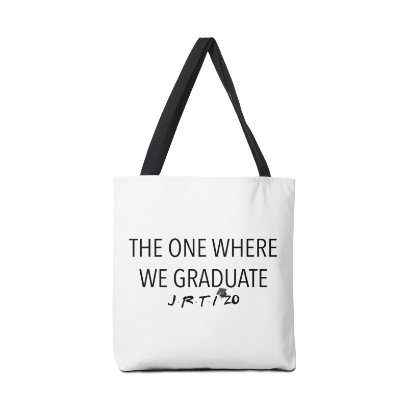 The One Where We Graduate Accessories Bag by James Rumsey Technical Institute