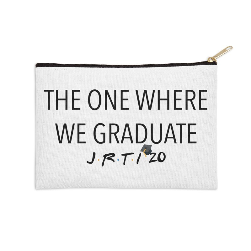 The One Where We Graduate Accessories Zip Pouch by James Rumsey Technical Institute