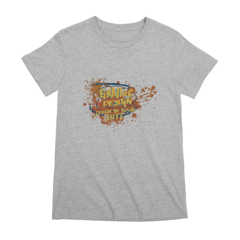 Graphic Design Women's Premium T-Shirt by James Rumsey Technical Institute