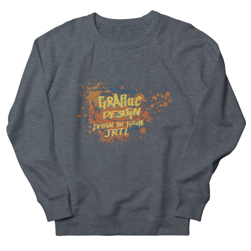 Graphic Design Men's French Terry Sweatshirt by James Rumsey Technical Institute