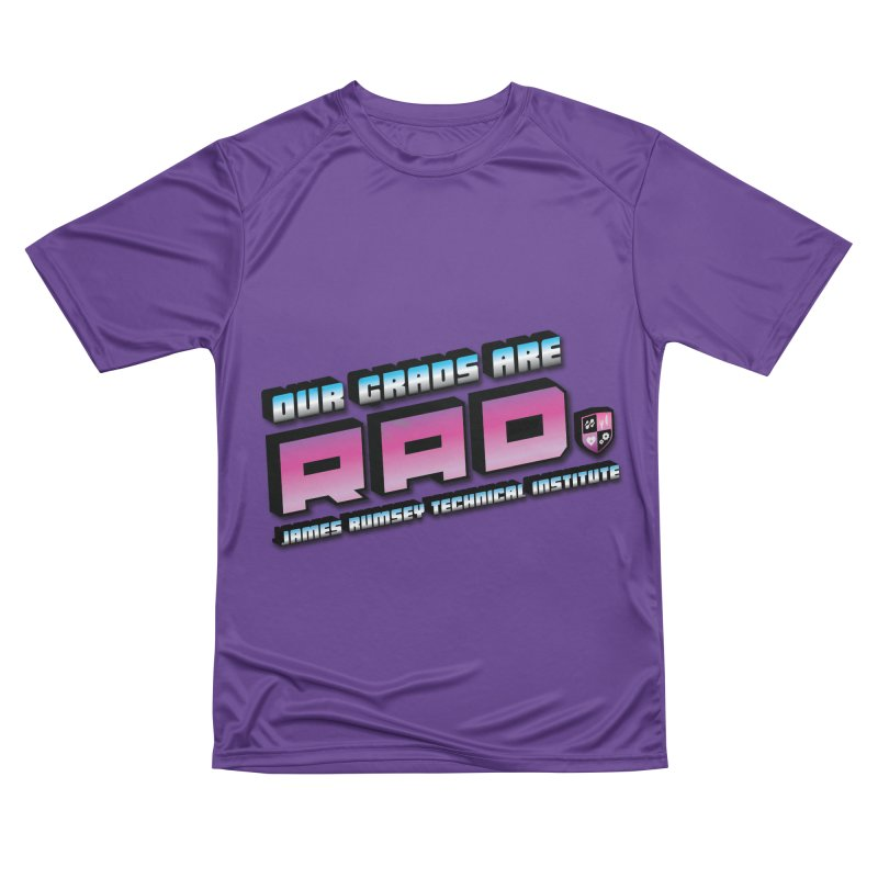 Our Grads Are RAD Men's Performance T-Shirt by James Rumsey Technical Institute