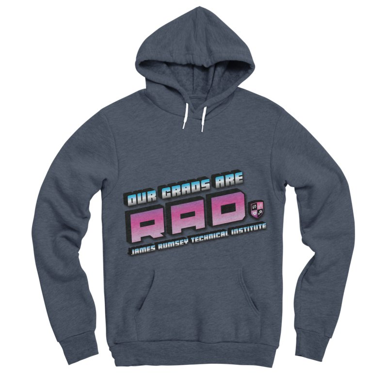 Our Grads Are RAD Men's Sponge Fleece Pullover Hoody by James Rumsey Technical Institute
