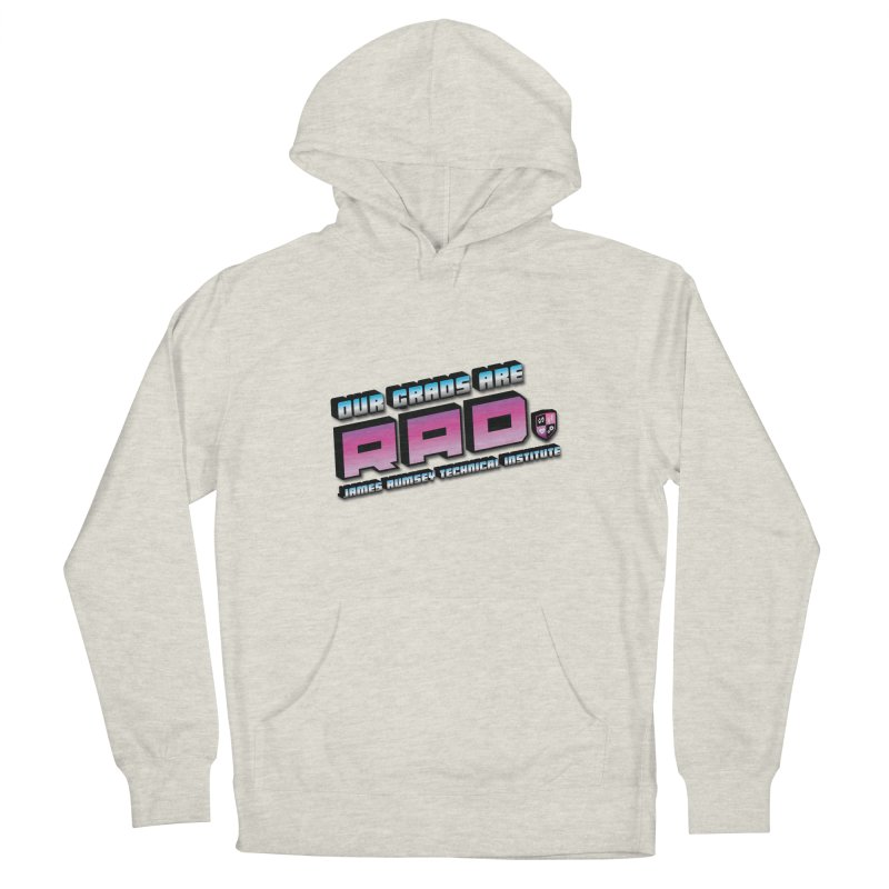 Our Grads Are RAD Women's Pullover Hoody by James Rumsey Technical Institute