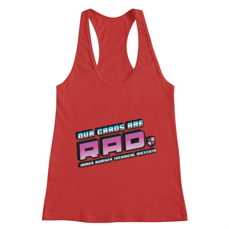 Our Grads Are RAD Women's Racerback Tank by James Rumsey Technical Institute