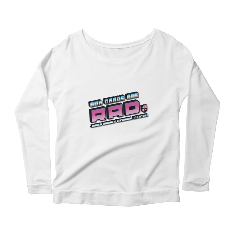 Our Grads Are RAD Women's Scoop Neck Longsleeve T-Shirt by James Rumsey Technical Institute