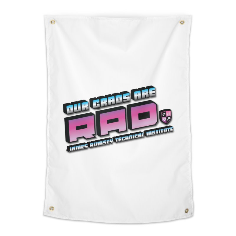 Our Grads Are RAD Home Tapestry by James Rumsey Technical Institute