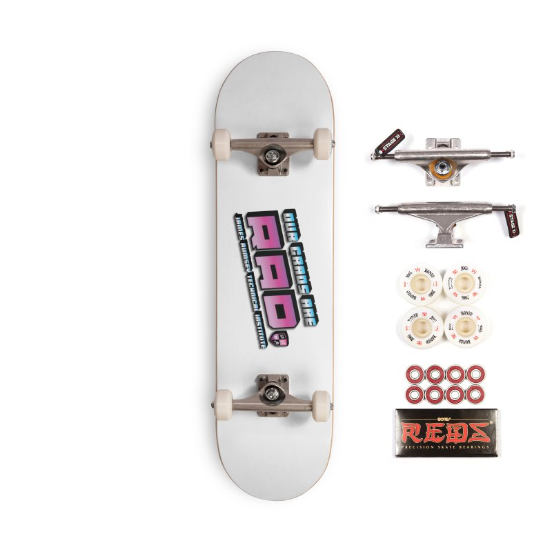 Our Grads Are RAD Accessories Complete - Pro Skateboard by James Rumsey Technical Institute
