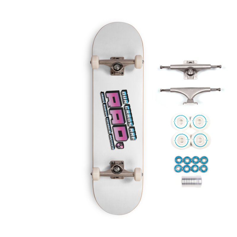 Our Grads Are RAD Accessories Complete - Basic Skateboard by James Rumsey Technical Institute