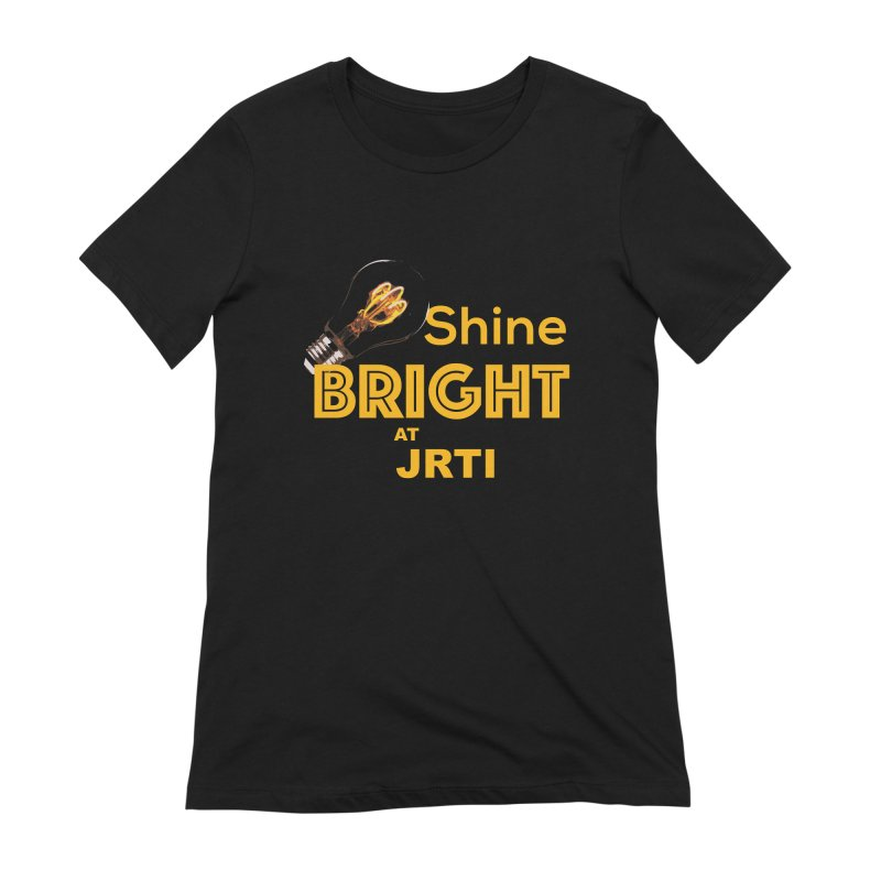 Shine Bright Women's Extra Soft T-Shirt by James Rumsey Technical Institute