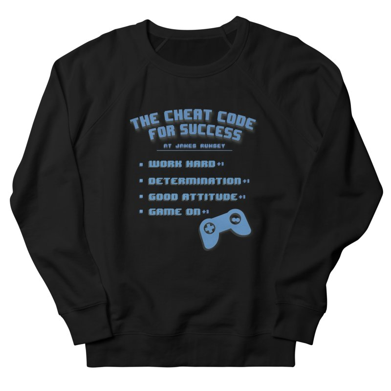 Cheat Code for Success Women's French Terry Sweatshirt by James Rumsey Technical Institute