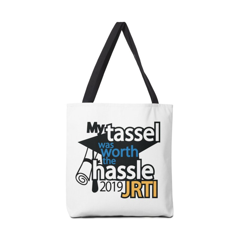 My Tassel Was Worth the Hassle Accessories Tote Bag Bag by James Rumsey Technical Institute