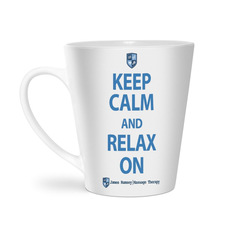 Keep Calm and Relax On Accessories Latte Mug by James Rumsey Technical Institute