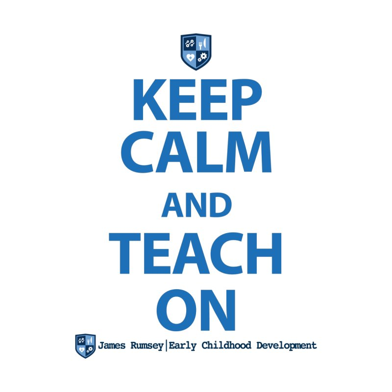 Keep Calm and Teach On Men's Zip-Up Hoody by James Rumsey Technical Institute