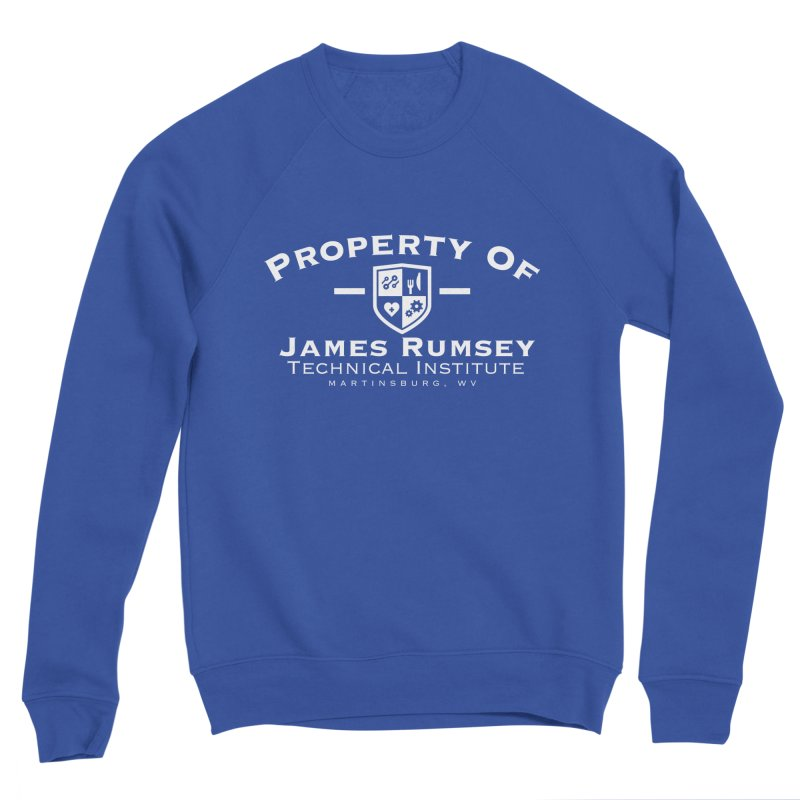 Property of James Rumsey - white print Men's Sweatshirt by James Rumsey Technical Institute